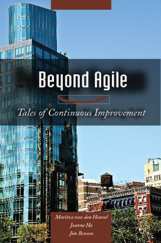 Beyond Agile - Tales of Continuous Improvement